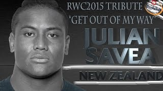 "JULIAN SAVEA TRIBUTE- RWC2015 Highlights ""GET OUT OF MY WAY"""