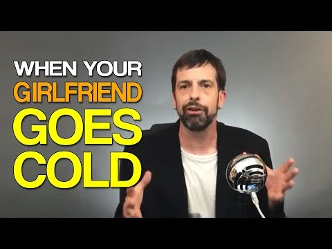 guy im dating goes cold
