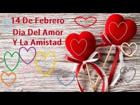 Dia Del Amor Y La Amistad 2020 Youtube