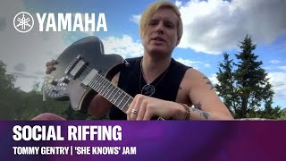 Social Riffing with Tommy Gentry | 'She Knows' Jam