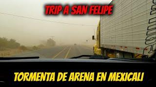 Trip con el team siniestro a San Felipe  Tormenta de granizo y Arena   Offroad Tijuana