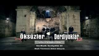 Grup Öksüzler  Derdiyoklar Ali - Türkülerle Gömün Beni - HD Klip by Tanju Duman