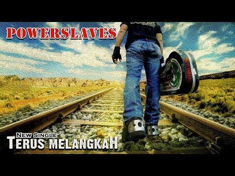 POWERSLAVES - TERUS MELANGKAH ( ANAK LANGIT SCTV SOUNDTRACK ) ( LYRIC VIDEO )