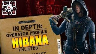 Rainbow Six Siege - In Depth: Operator Profile: HIBANA