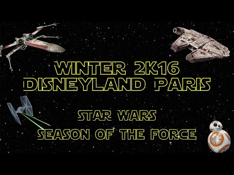 Full HD - Winter2k17 à Disneyland Paris - Season Of The Force
