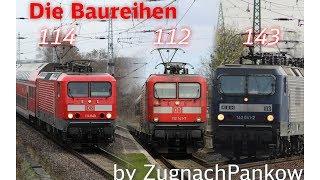 Die Baureihen 112/114/143 - Eine Dokumentation von ZugnachPankow