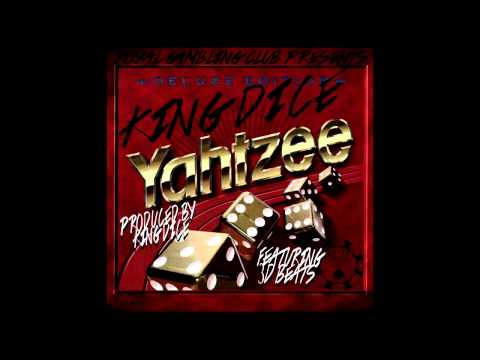 Royal Gambling Club Presents King Dice- Yahtzee! (Prod. by King Dice) (Audio)