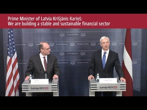 Prime Minister of Latvia:  We are building a stable and sustainable financial sector
