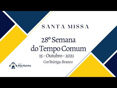 Santa Missa Santuário Mãe Rainha Olinda PE. 15.10.2021