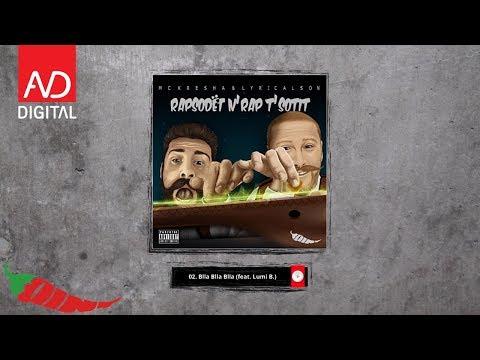 Mc Kresha & Lyrical Son ft. Lumi B - Blla blla blla