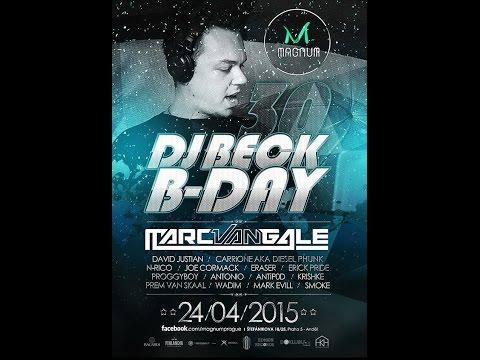 DJ BECK B-DAY 30 LIVE (24.04.2015) MAGNUM PRAGUE