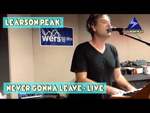 Never Gonna Leave - Live on WERS 88.9 fm