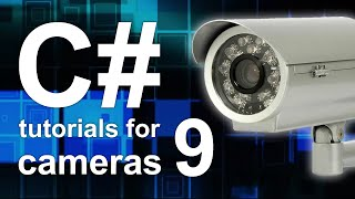 C# camera tutorial #9 - Streaming the image of the camera to website