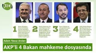 """""""Gülen'i kaçırma"""" davası başladı; AKP'li 4 Bakan mahkeme dosyasında [Adem Yavuz Arslan - 17.07.2019]"""