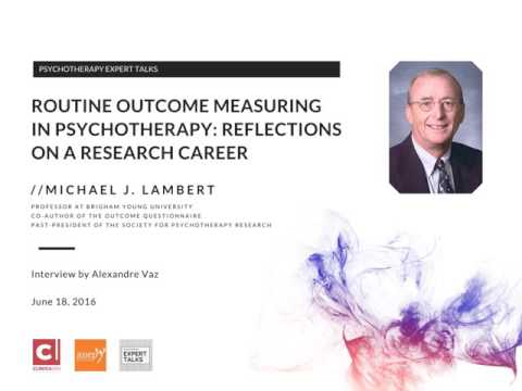 Michael J. Lambert on Routine Outcome Measuring: Reflections on a research career