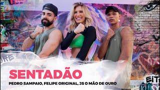 Baixar Sentadão - Pedro Sampaio, Felipe Original, JS o Mão de Ouro | Coreografia - Lore Improta
