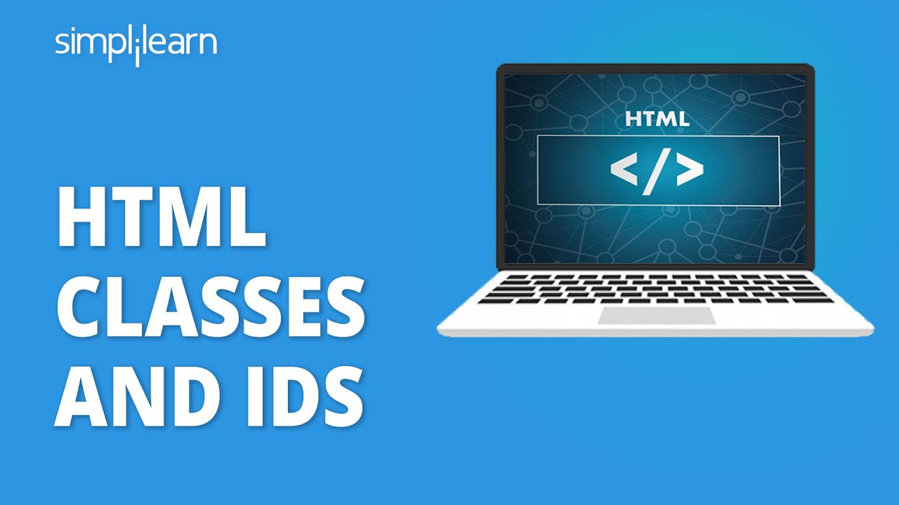 HTML Classes And IDs   Introduction To Classes And IDs In HTML   HTML Tutorial