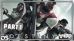 Destiny 2 Gameplay German Part 1 - Endlich gehts los ! - Let's Play Destiny 2 Deutsch PS4