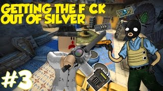 When Roblox players Play CSGO! | GETTING THE F*CK OUT OF SILVER #3