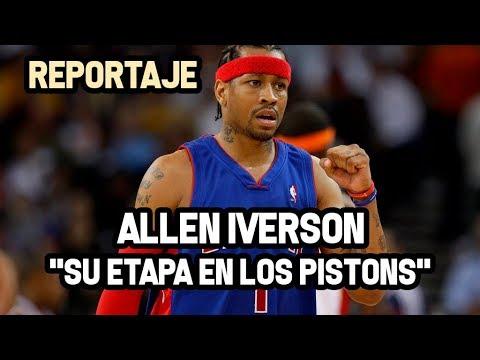 "Allen Iverson - ""Su Etapa en Detroit Pistons""   Reportaje NBA"