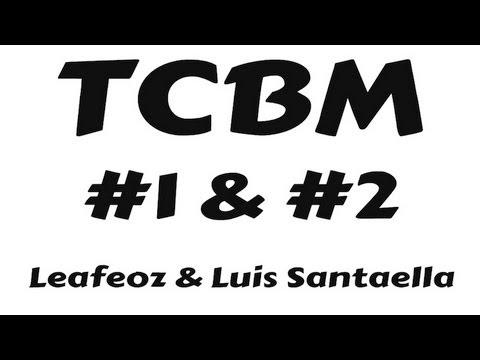 #1 & #2 TCBM: Leafeoz+Luis Santaella! Best Trades! (Must Watch!)