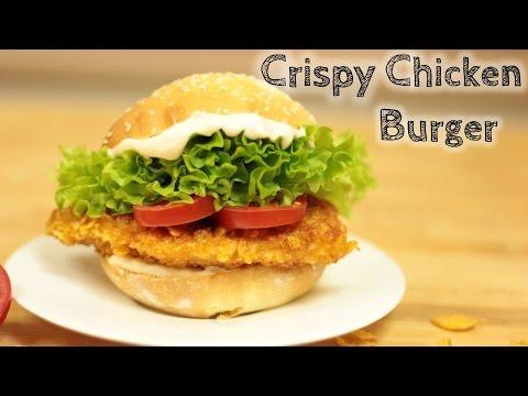 Crispy Chicken Burger selber machen