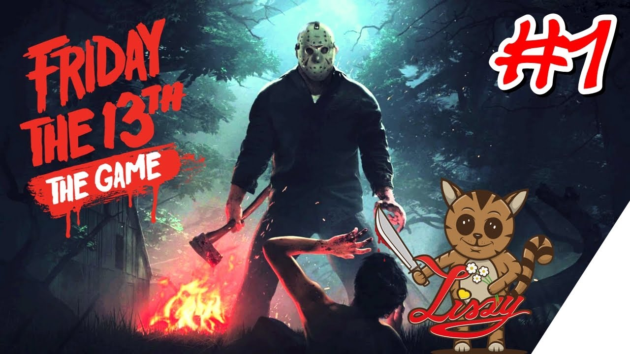 Friday the 13th [PS4][German] Let's Play #1 Jason ist Meister Proper !! [The Game] - YouTube
