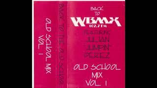 Julian Jumpin Perez Back To WBMX Volume 1 Full Mix