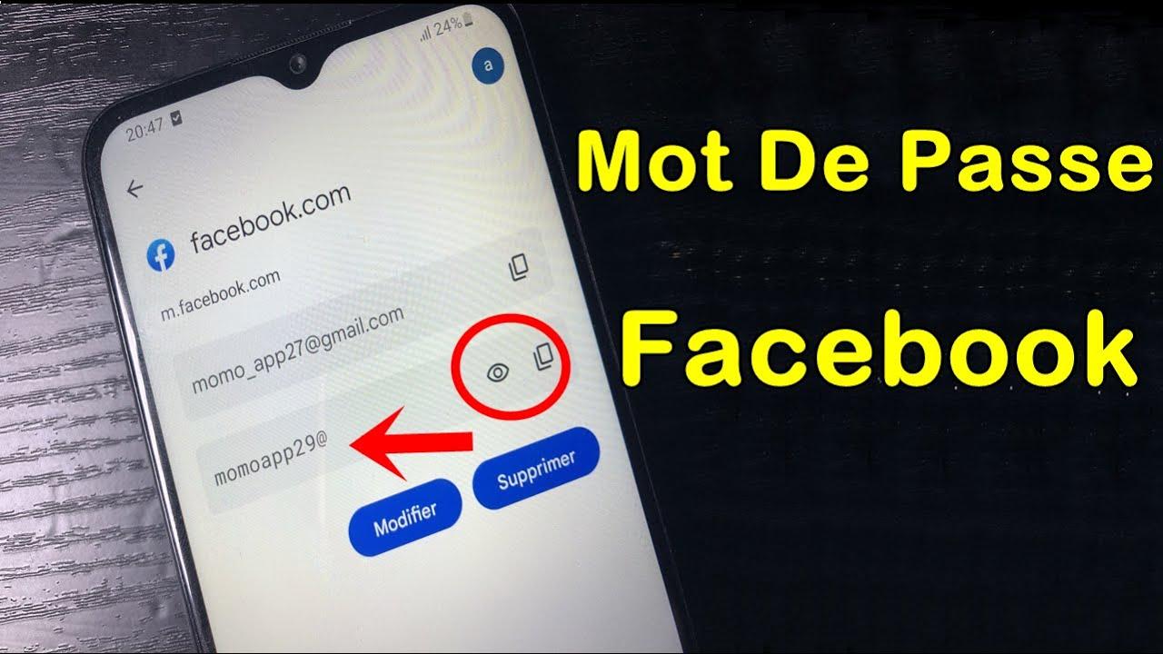 Comment Voir Votre Mot De Passe Facebook Si Vous Avez Oublié