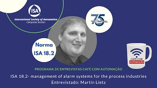 ISA 18.2 - management of alarm systems for the process industries