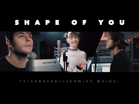 Ed Sheeran - Shape Of You (Tyler & Ryan ft. Jannine Weigel)