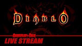 Gameplay and Talk Live Stream - Diablo (PC) - Full Playthrough