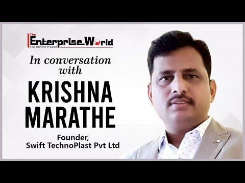 In Conversation with Krishna Marathe | The Enterprise World | Swift Technoplast Pvt Ltd