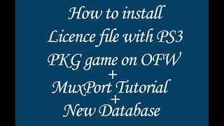 How to Install PS3 Game Edat File   MuxPort 2 1 0 Tutorial