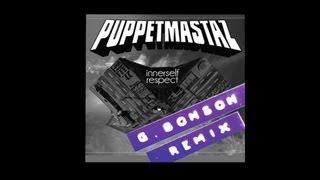 Puppetmastaz - Innerself Respect (Remix by G Bonson)
