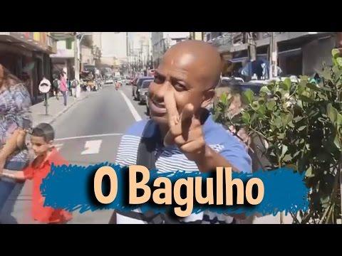 Pegadinha - O Bagulho