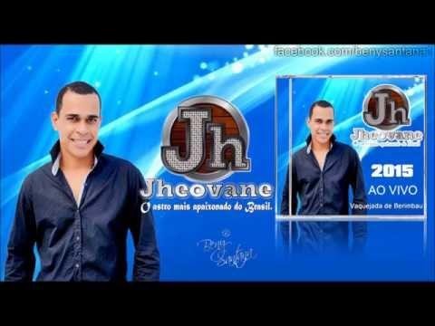 JHEOVANE - ÁUDIO DO DVD 2015 -  AO VIVO