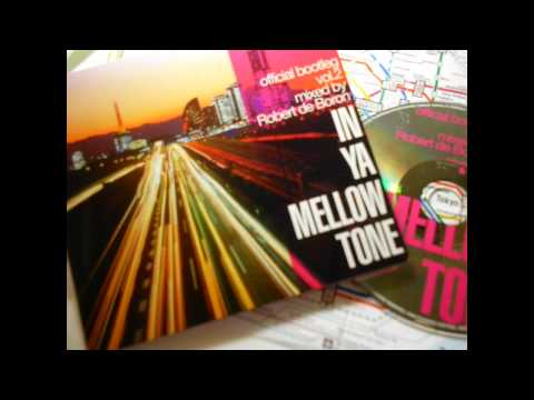 In Ya Mellow Tone  (Official Bootleg, vol 2)  part 1