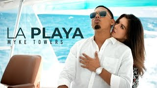Video La Playa Myke Towers
