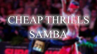 SAMBA   Cheap Thrills (André & Dj Move It Remix) - 51bpm. mp3