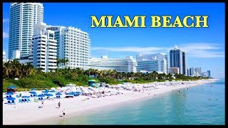 Miami Beach 2019 by Drone 4K