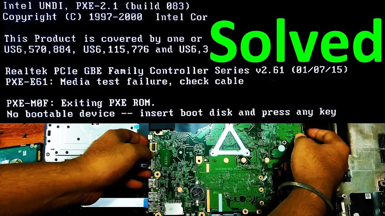 How to fix PXE-E61 Media test failure, check cable | PXE-M0F Exiting PXE  ROM No bootable device