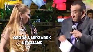 Ozoda Nursaidova & Mirzabek Xolmedov - L'italiano