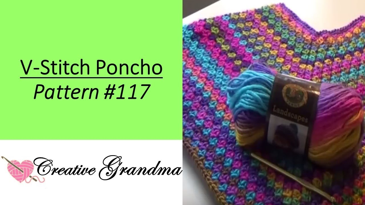 Quick Easy V Stitch Poncho Free Pattern At End Of Video Youtube