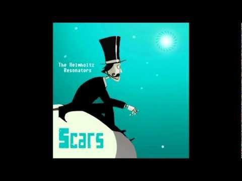 The Helmholtz Resonators - Scars ( Johnny Aux Remix)
