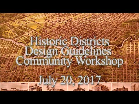 Historic Districts Design Guidelines Community Workshop