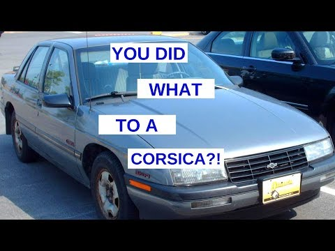 You Did What To A Chevy Corsica