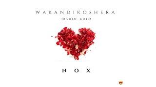 Nox - Wakandikoshera (Radio Edit)