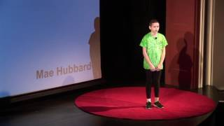What if art didn't exist? | Mae Hubbard | TEDxYouth@Columbus