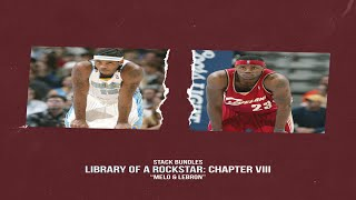 Stack Bundles - Library of a Rockstar: Chapter 8 – Melo & Lebron (Full Mixtape)